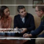 Common Cooling Myths Debunked